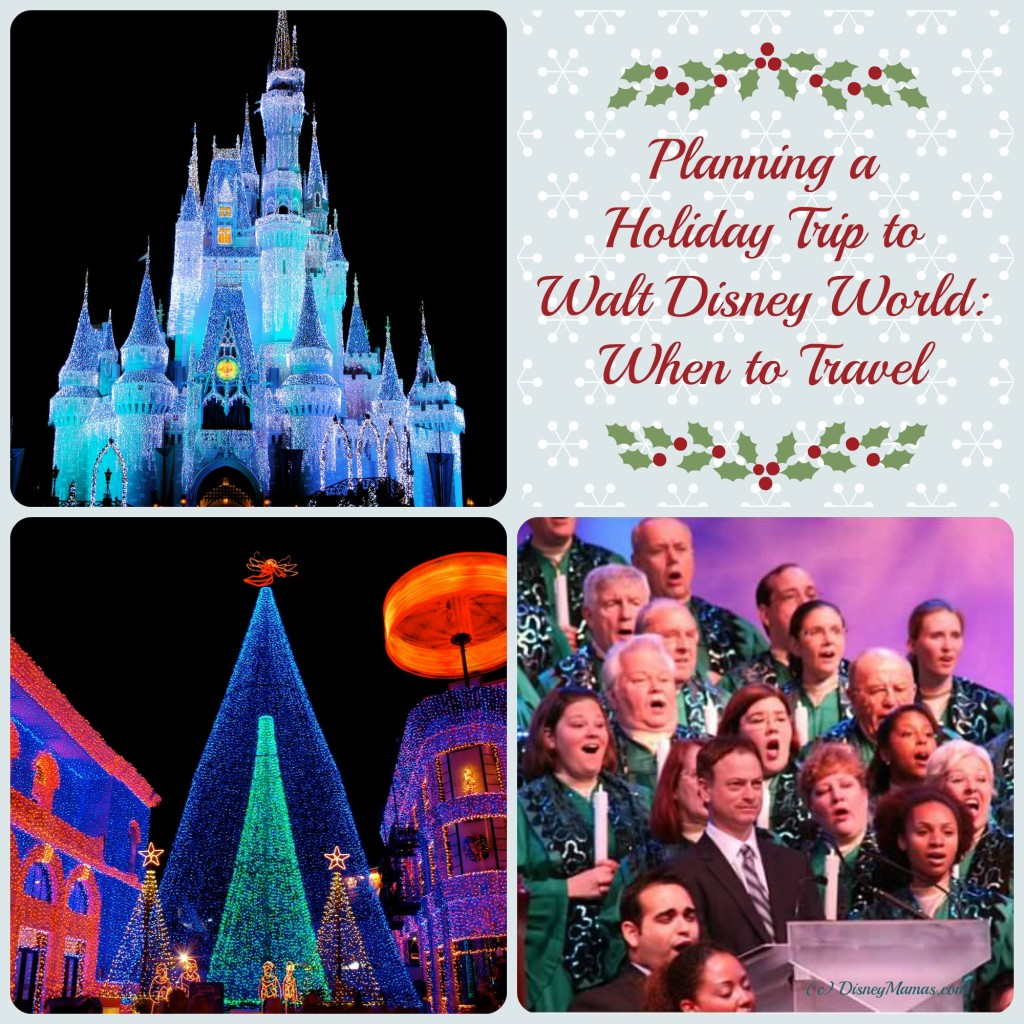 Planning a Holiday Trip to Walt Disney World: When to Travel