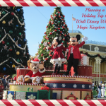 Planning a Holiday Trip to Walt Disney World ~ Part Three: Magic Kingdom