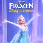 Do You Wanna Sing-Along-ong!? Frozen Sing Along Hits Theatres Tomorrow
