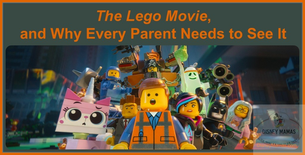 The Lego Movie, and Why Every Parent Needs to See It