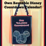 Make Your Own Reusable Disney Countdown Calendar!