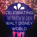 Celebrating the Fourth of July at Walt Disney World