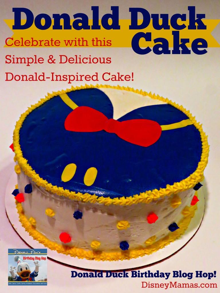 Disney Mamas Quacky Birthday How To Make A Donald Duck