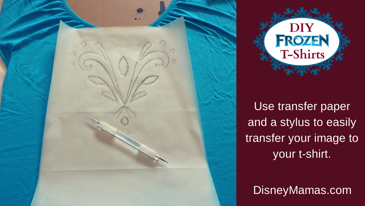 DIY Frozen T-shirts.  Use transfer paper to easily transfer your image to your t-shirt.