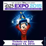 D23 Expo 2015 Tickets on Sale Thursday, August 14th, 2014