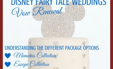 Planning Your Disney Fairy Tale Weddings Vow Renewal- Understanding Package Options | Disney Mamas