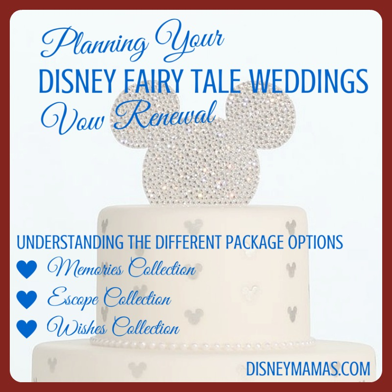 Disney Mamas Planning A Disney Fairy Tale Weddings Vow Renewal Options
