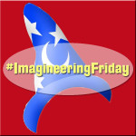 ImagineeringFriday Hosted by DadforDisney.com