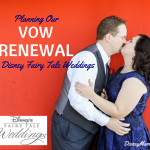 Planning Our Vow Renewal with Disney Fairy Tale Weddings