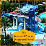 Favorite Disney Pools ~ The Monorail Pool at Disneyland Hotel