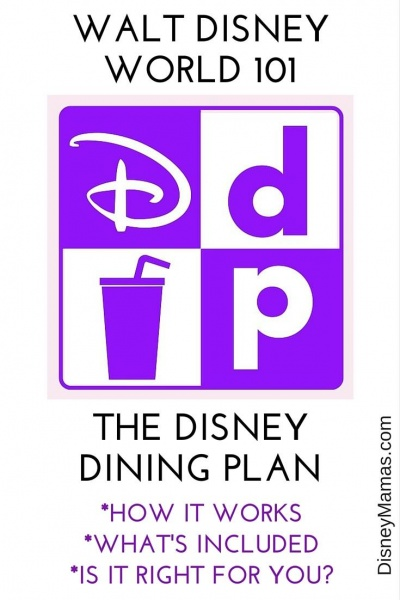 Disney Dining Plan 101 - Disney Mamas