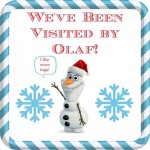 You've Been Visited by Olaf ~ A New Holiday Tradition