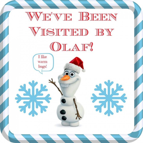 You've Been Visited by Olaf! ~ A New Holiday Tradition