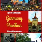 Epcot Spotlight ~ Germany Pavilion