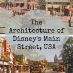 Disney Architecture ~ Main Street, USA