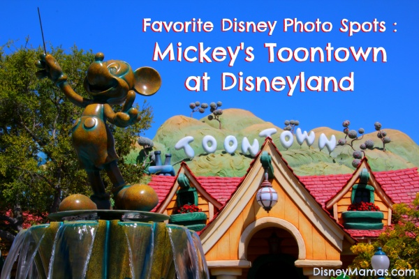 Favorite Disney Photo Spots | Mickey's Toontown at Disneyland