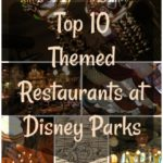 Top Ten Themed Restaurants at Disney Parks